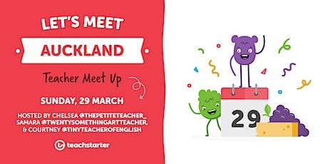 Auckland Teachers, Let's Meet! tickets