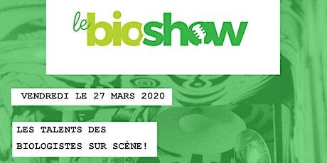 Le Bioshow 2020 tickets