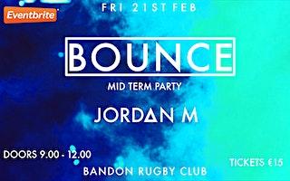 Bounce MidTerm Feb 2020 Event - Friday 21st February 2020