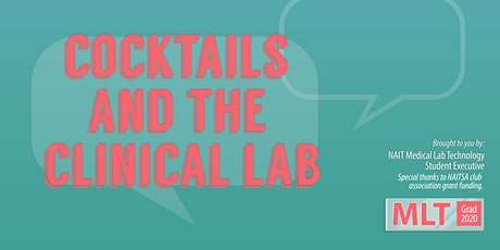 Cocktails and the Clinical Lab 2020 tickets
