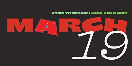 TypeThursdayNYC March tickets