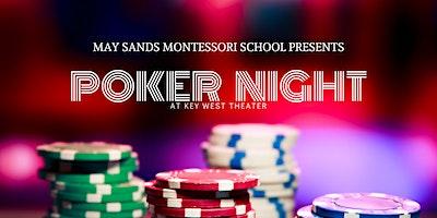 May Sands Montessori School Poker Night