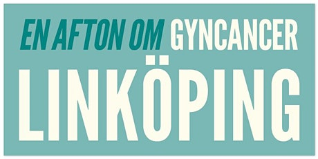 En afton om gyncancer – Linköping 21 april tickets