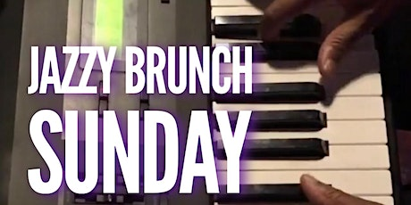 The Jazzy Sunday Brunch tickets