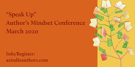 Indie Author Mindset - Spring Conference: Speak, Tell, Reach Out. tickets