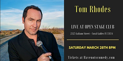 Have-Nots Comedy Presents Tom Rhodes