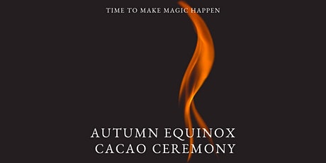 Autumn Equinox Cacao Ceremony, Brisbane tickets