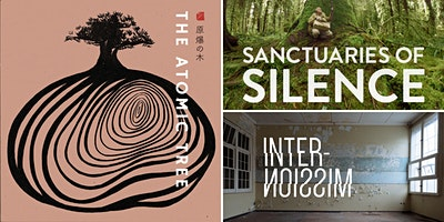 VR SHOWCASE #2-  Sanctuaries of Silence, The Atomic Tree & Intermission
