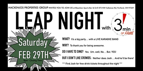 Feb 29th LEAP NIGHT - Live band karaoke with 3 Minutes of Fame tickets