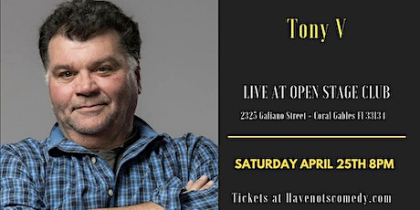 Have-Nots Comedy Presents Tony V tickets