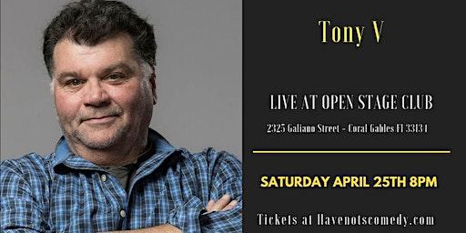 Have-Nots Comedy Presents Tony V