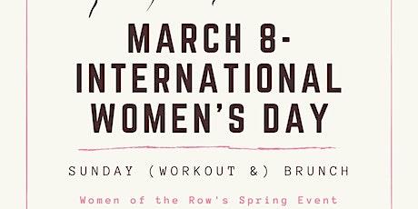 Sunday (Workout &) Brunch: International Women's Day tickets