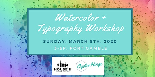 Watercolor and Typography Workshop