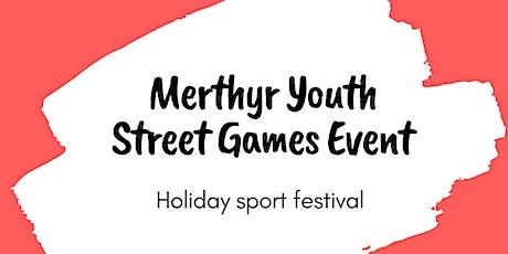 Merthyr Youth Street Games Festival tickets