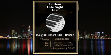 Harlem Late Night Jazz, Inc. 2020 Inaugural Benefit Gala & Concert tickets