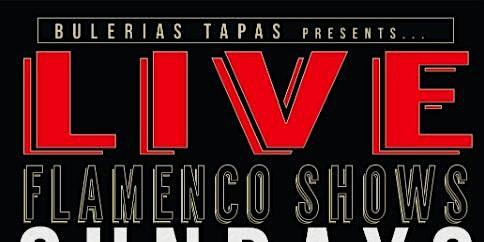 No Cover Flamenco Dinner Shows @ Bulerias Tapas NORTH AVE LOCATION - SECOND SEATING