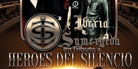 HEROES DEL SILENCIO /Desde España- IBERIA SUMERGIDA/ tributo oficial!! tickets