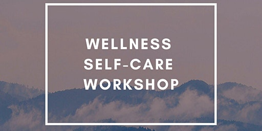 Wellness Self Care