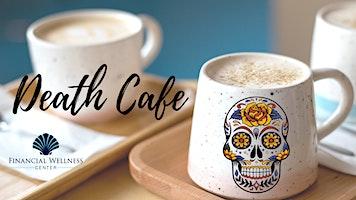 Death Cafe – ONLINE EVENT!