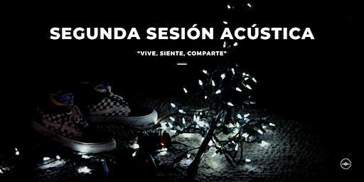 Segunda Sesión Acústica