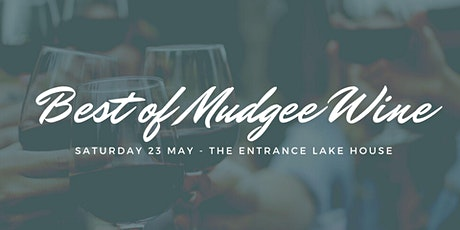 Best of Mudgee Wines at The Entrance Lake House tickets