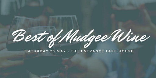 Best of Mudgee Wines at The Entrance Lake House