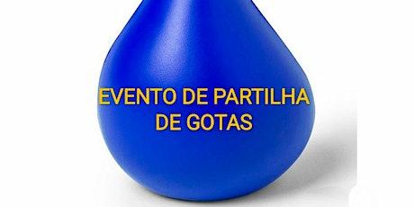 Partilha De Gotas bilhetes