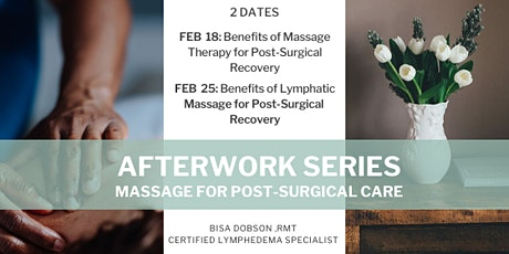 AFTERWORK Series: MASSAGE FOR POST-SURGICAL CARE tickets