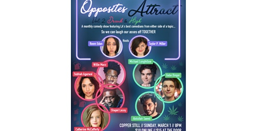 Opposites Attract Comedy Show: Drunk and High