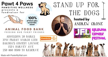 Pawt 4 Paws presents Stand Up for the Dogs for the Animal Foodbank