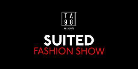 SUITED: Fashion Show tickets
