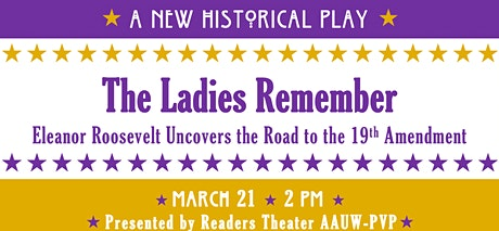 The Ladies Remember: Eleanor Roosevelt and the 19th Amendment tickets