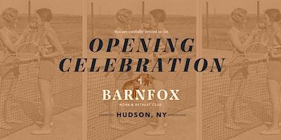 Barnfox Opening Celebration in Hudson, NY