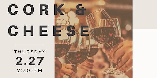 Cork & Cheese: Wine Tasting & Pairing Experience