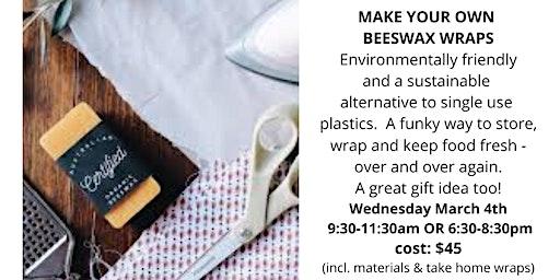 Bees Wax Wrap Workshop