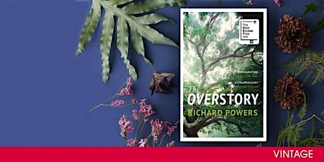 Harry Hartog's March Bookclub- The Overstory by Richard Powers tickets