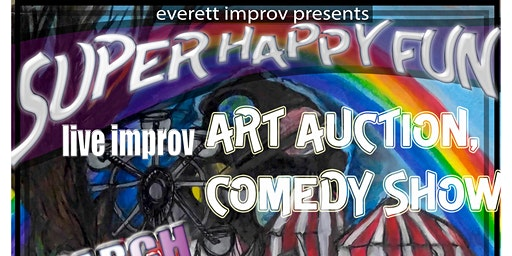 Super Happy Fun Live Improv Art Auction Comedy Show