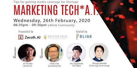 Marketing Tech*A.I. tickets