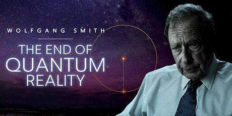 The End of Quantum Reality | Screening tickets