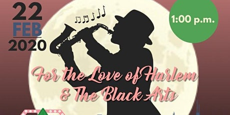 For The Love of Harlem and Black Arts tickets