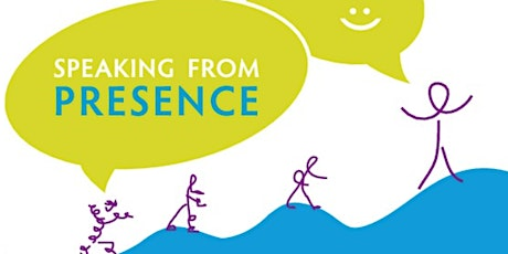 Speaking from Presence Practice tickets