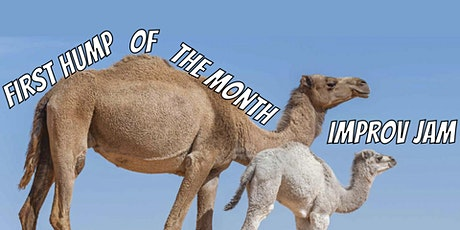 First Hump Of The Month Improv Jam tickets