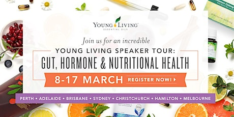 Young Living Speaker Tour: Gut, Hormone & Nutritional Health - CHRISTCHURCH tickets