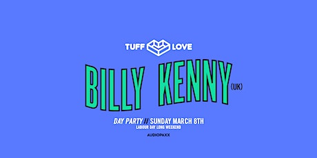 TUFF LOVE Feat Billy Kenny (UK) - Day Party tickets