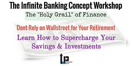 Infinite Banking Workshop - Real Estate Networking tickets