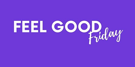 Feel Good Friday: A Young Professional Event tickets