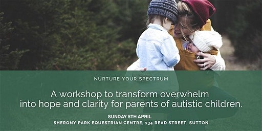Nurture your Spectrum 2020 – workshop for parents with Autistic kids