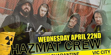 BattleAxe Global VicCity Presents: Vic City Quarantine - Hazmat Crew tickets