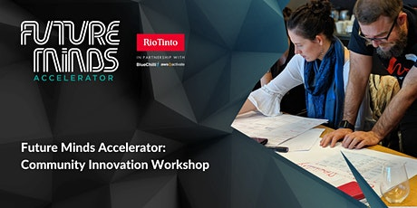 Future Minds Accelerator: Community Innovation Workshop (Sydney) tickets