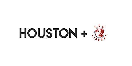 Houston Neoliberals Happy Hour tickets